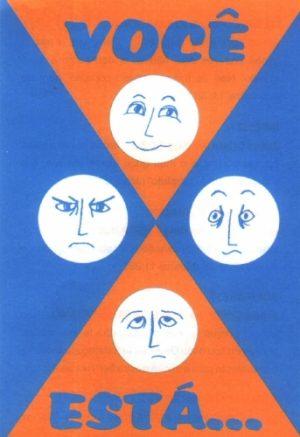 Você Está (triste, cansado, infeliz...)